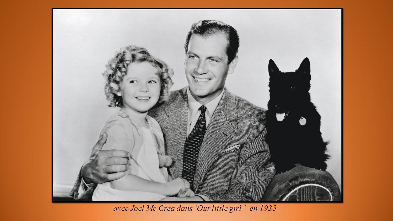 avec Joel Mc Crea dans Our little girl en 1935