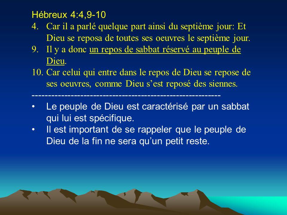 Hébreux 4:4,9-10 4.Car il a parlé quelque part ainsi du septième jour: Et Dieu se reposa de toutes ses oeuvres le septième jour. 9.Il y a donc un repo