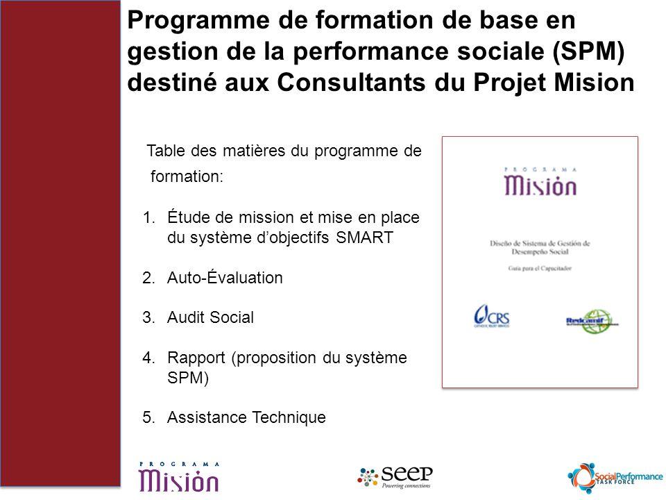 Programme de formation de base en gestion de la performance sociale (SPM) destiné aux Consultants du Projet Mision Table des matières du programme de