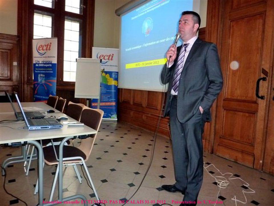 Assemblée annuelle ECTI NORD- PAS DE CALAIS 31-01-2012 Présentation de Y. Tordoir
