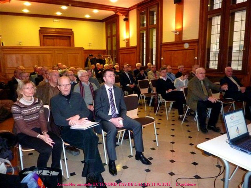 Assemblée annuelle ECTI NORD- PAS DE CALAIS 31-01-2012 L auditoire
