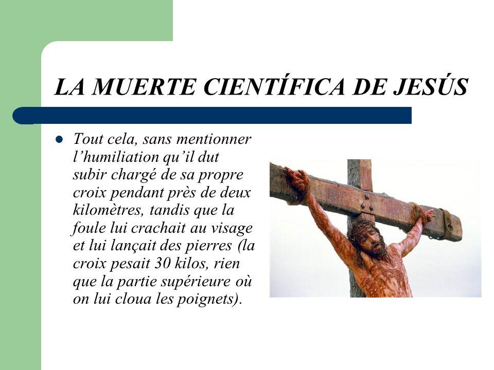 LA MORT SCIENTIFIQUE DE JESUS Jesus supporta cette situation pendant un peu plus de 3 heures. Oui, plus de 3 heures..Beaucoup de temps, nest-ce pas? Q