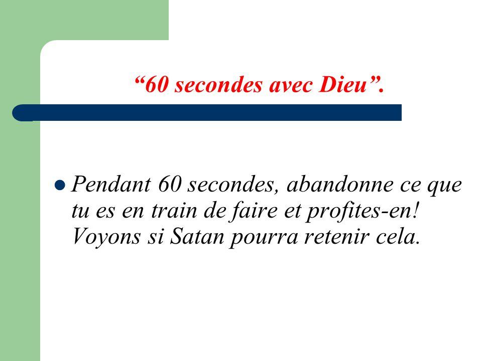 60 secondes avec Dieu.