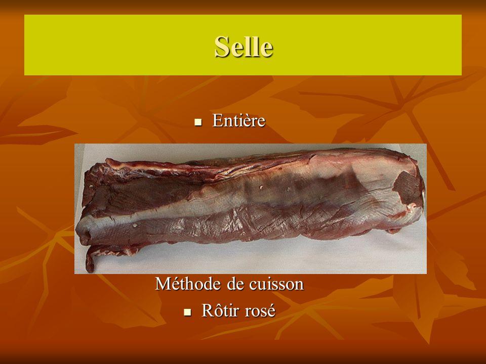 Selle Entière Entière Méthode de cuisson Rôtir rosé Rôtir rosé