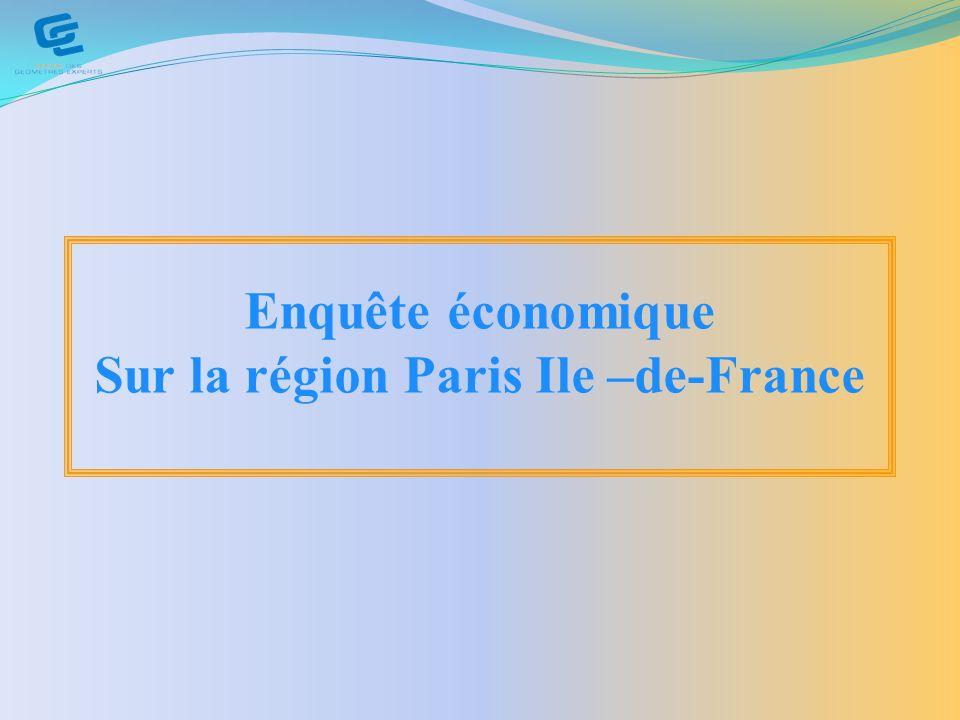 Enquête économique Sur la région Paris Ile –de-France