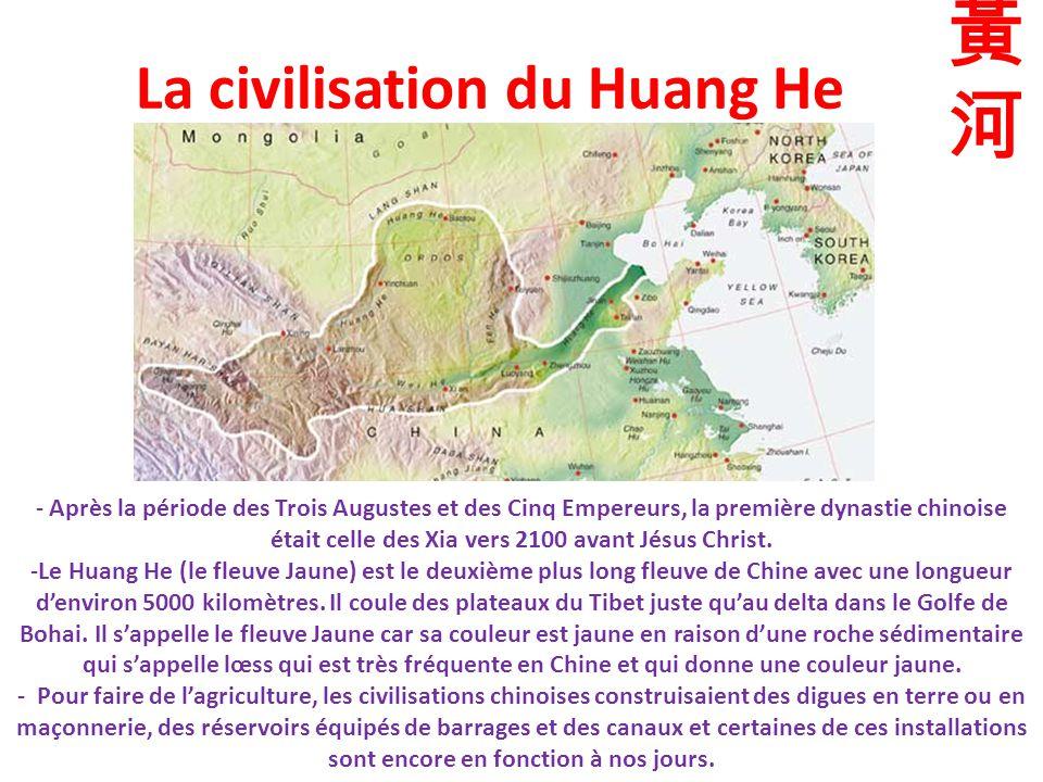 La civilisation du Huang He - Après la période des Trois Augustes et des Cinq Empereurs, la première dynastie chinoise était celle des Xia vers 2100 avant Jésus Christ.