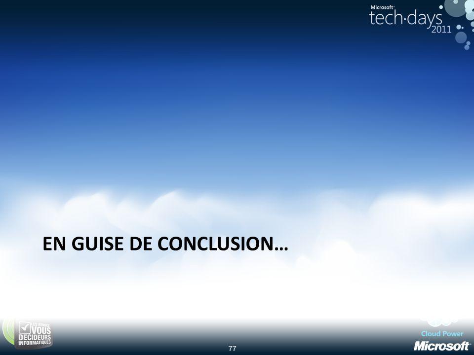 77 EN GUISE DE CONCLUSION…