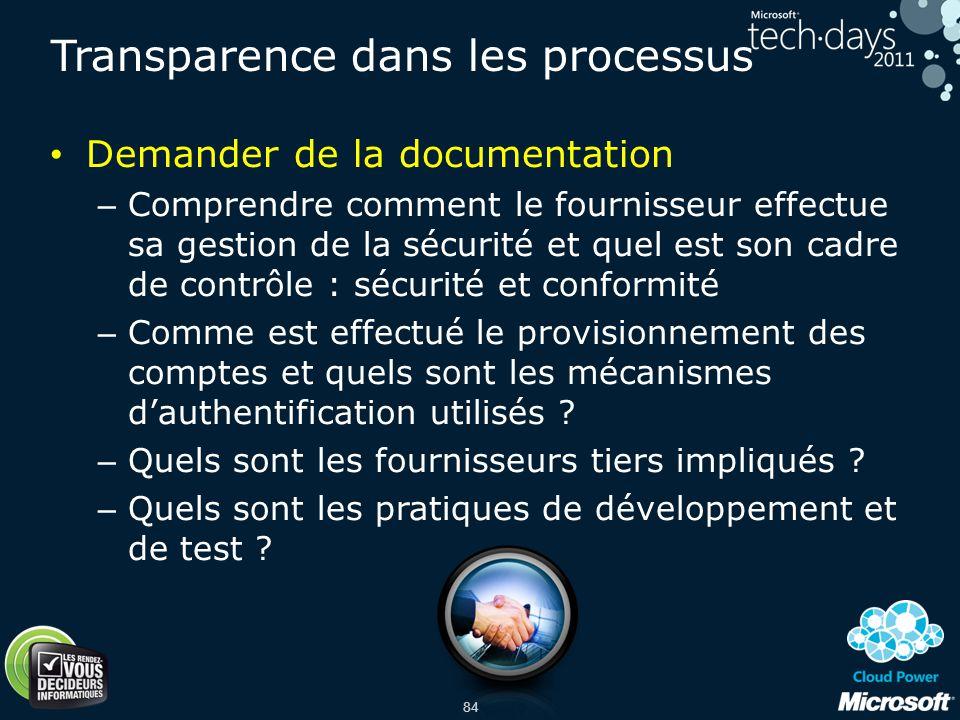 84 Demander de la documentation – Comprendre comment le fournisseur effectue sa gestion de la sécurité et quel est son cadre de contrôle : sécurité et