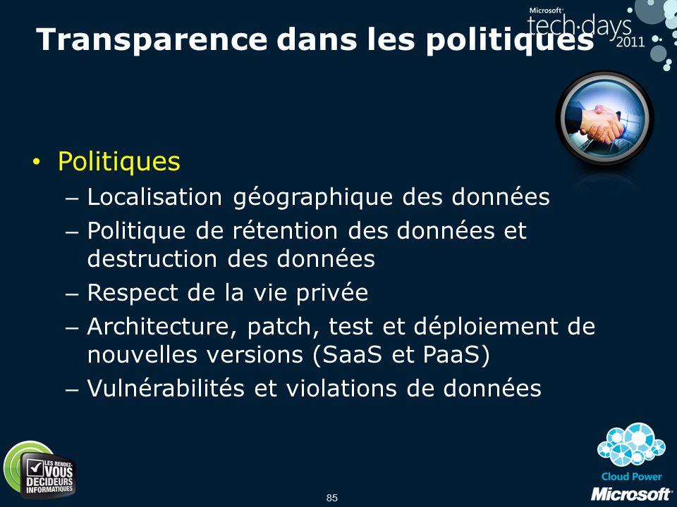 85 Politiques – Localisation géographique des données – Politique de rétention des données et destruction des données – Respect de la vie privée – Arc