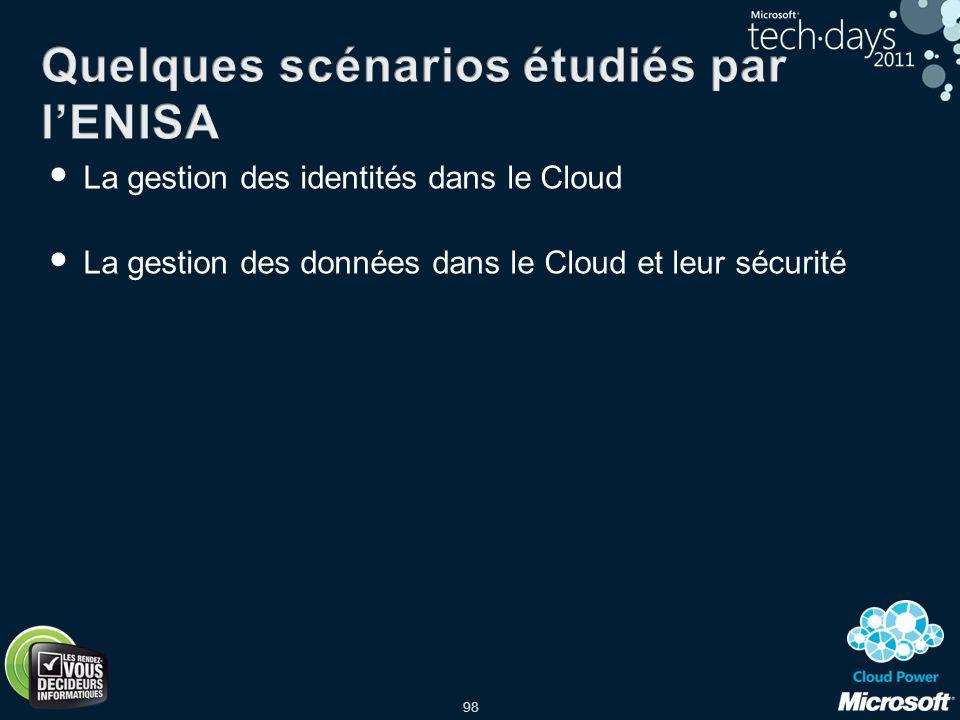 98 La gestion des identités dans le Cloud La gestion des données dans le Cloud et leur sécurité
