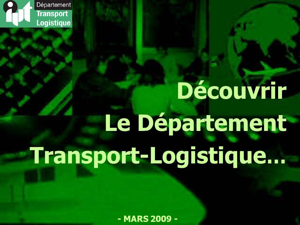 - MARS 2009 - Découvrir Le Département Transport-Logistique …