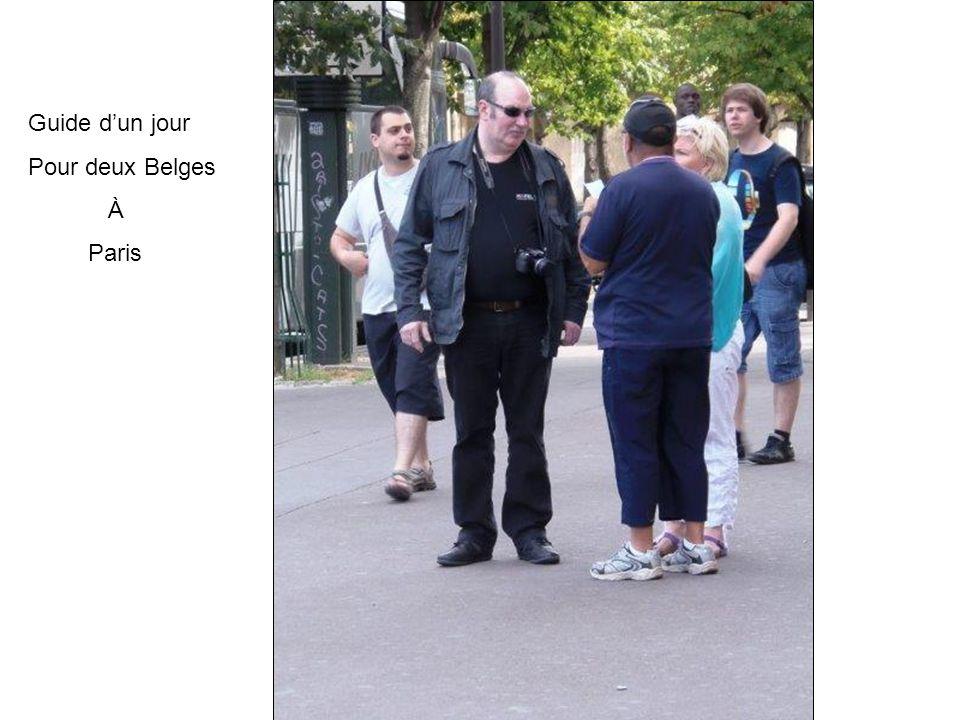 Guide dun jour Pour deux Belges À Paris