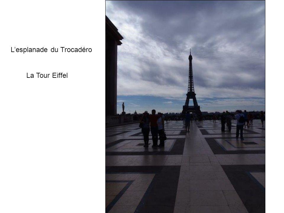 Lesplanade du Trocadéro La Tour Eiffel