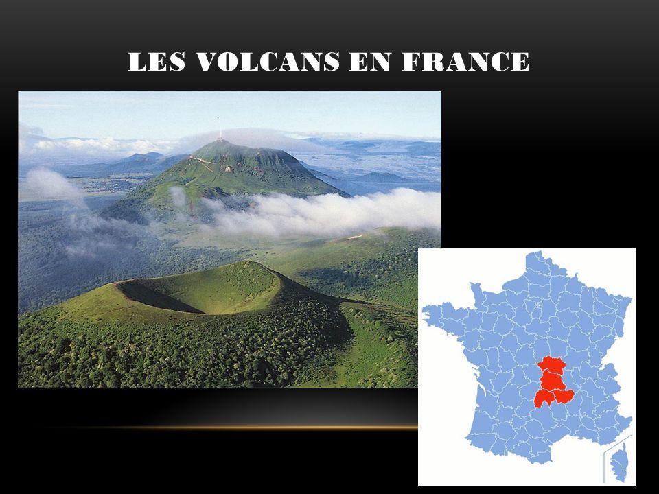 LES VOLCANS EN FRANCE