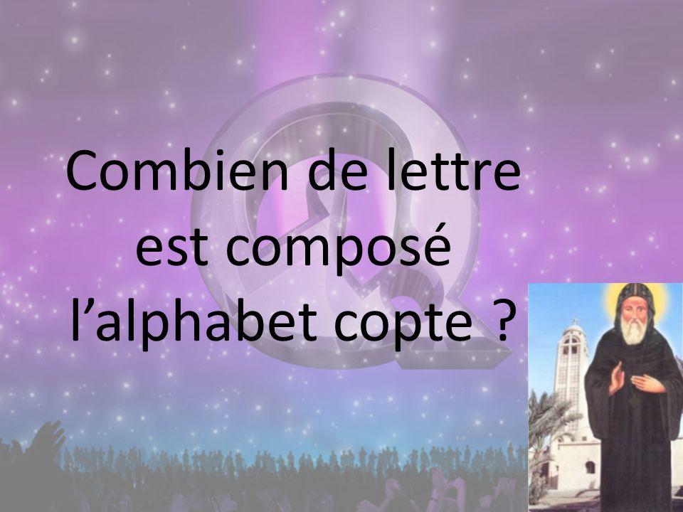Combien de lettre est composé lalphabet copte ?