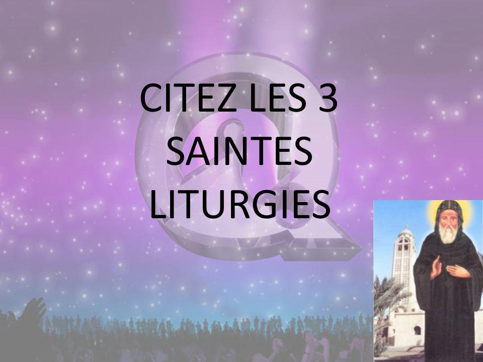 CITEZ LES 3 SAINTES LITURGIES