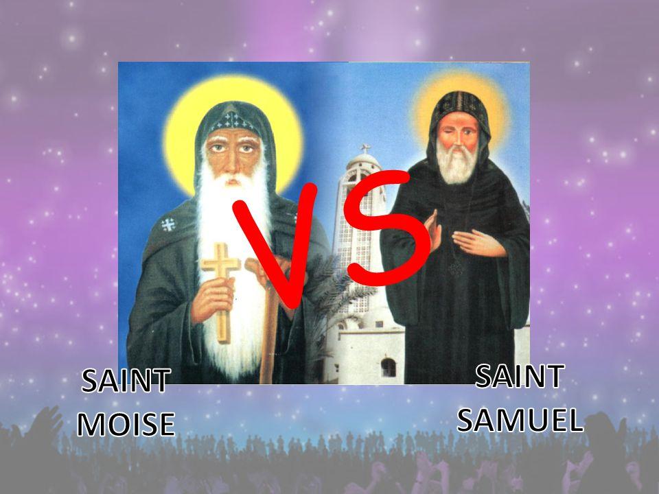 Règles du jeu Créer 2 équipes qui vont représenter SAINT MOISE LE NOIR et SAINT SAMUEL LE CONFESSEUR.