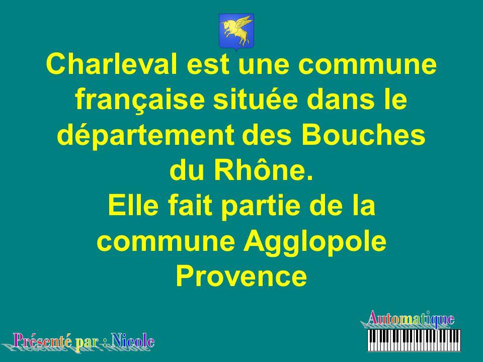 Charleval est une commune française située dans le département des Bouches du Rhône.