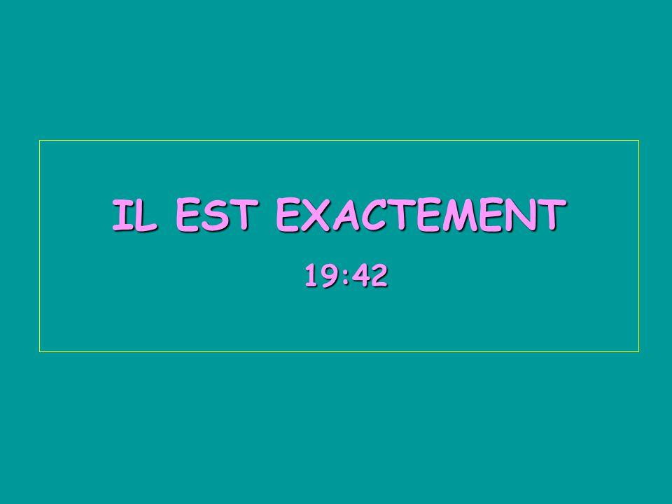 IL EST EXACTEMENT 19:44 19:4419:4419:4419:4419:44