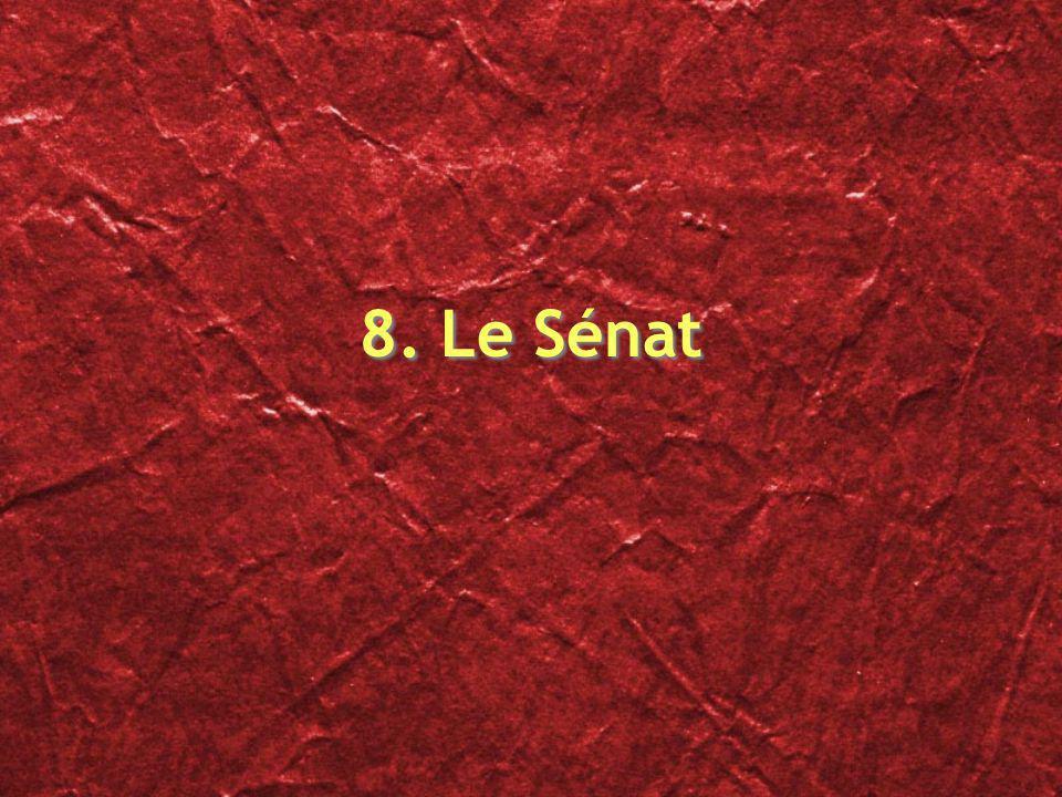 8. Le Sénat
