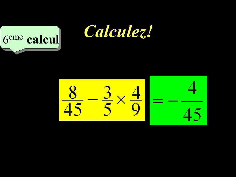 Calculez! –1–1 5 eme calcul 5 eme calcul 5 eme calcul