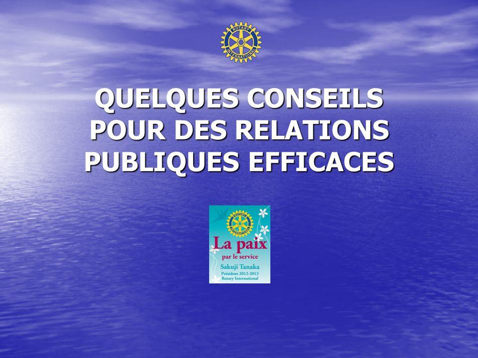 QUELQUES CONSEILS POUR DES RELATIONS PUBLIQUES EFFICACES