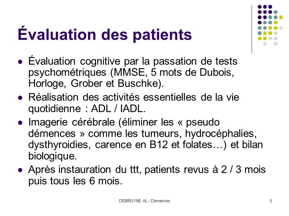 DEBRUYNE AL - Démences5 Évaluation des patients Évaluation cognitive par la passation de tests psychométriques (MMSE, 5 mots de Dubois, Horloge, Grobe