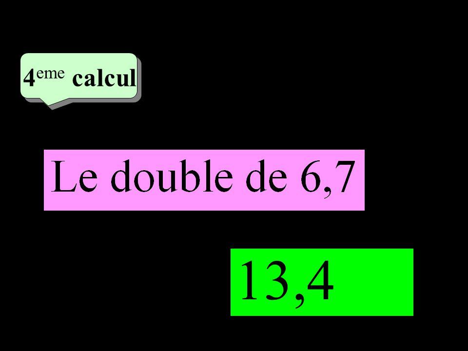 –1–1 2 eme calcul 2 eme calcul 4 eme calcul 13,4