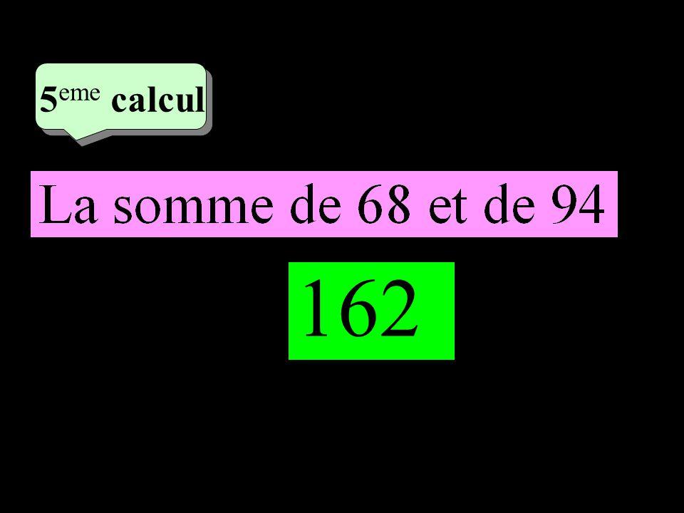 –1–1 3 eme calcul 3 eme calcul 5 eme calcul 162