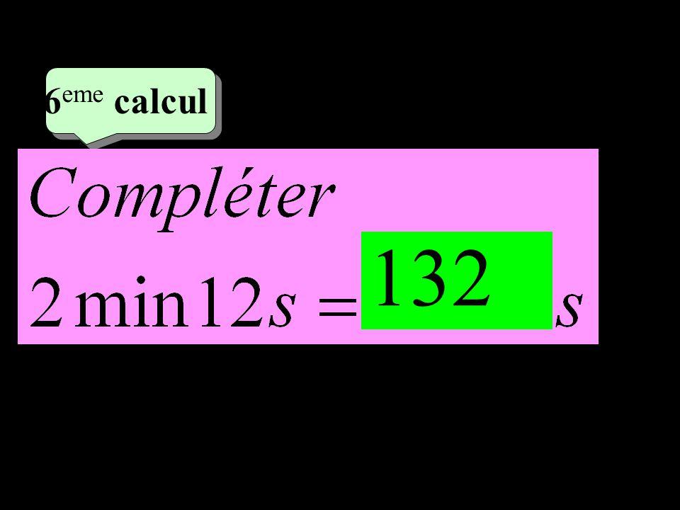 –1–1 3 eme calcul 3 eme calcul 6 eme calcul 132