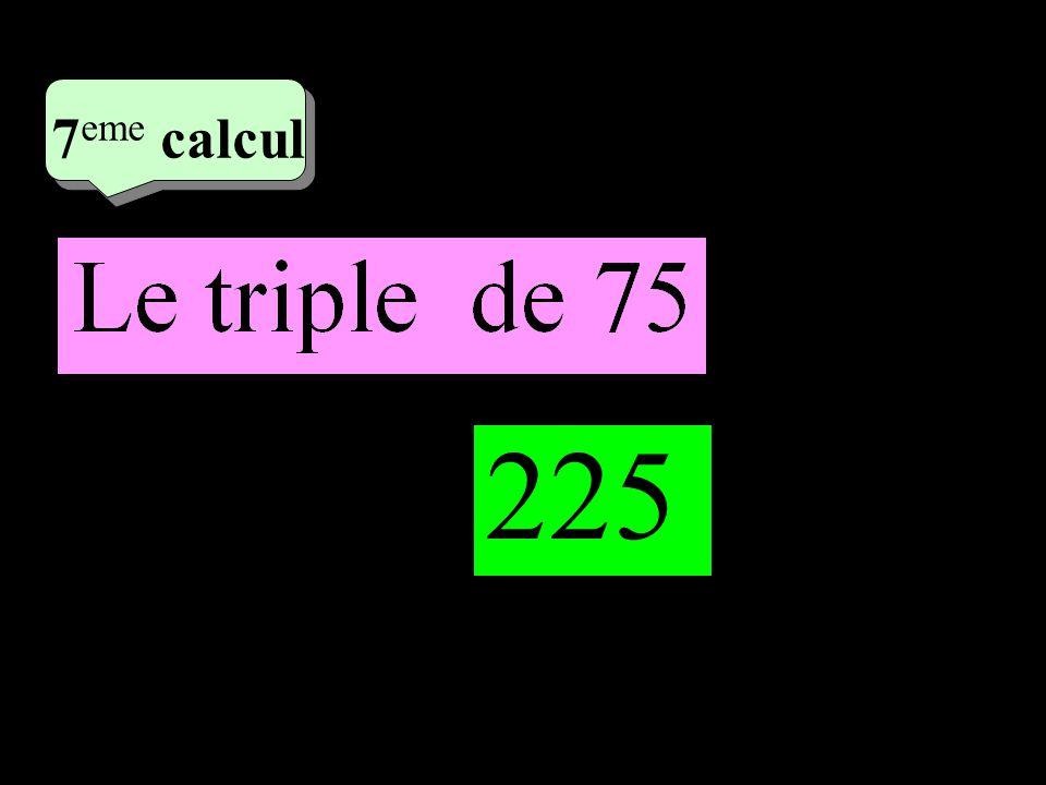 –1–1 4 eme calcul 4 eme calcul 7 eme calcul 225