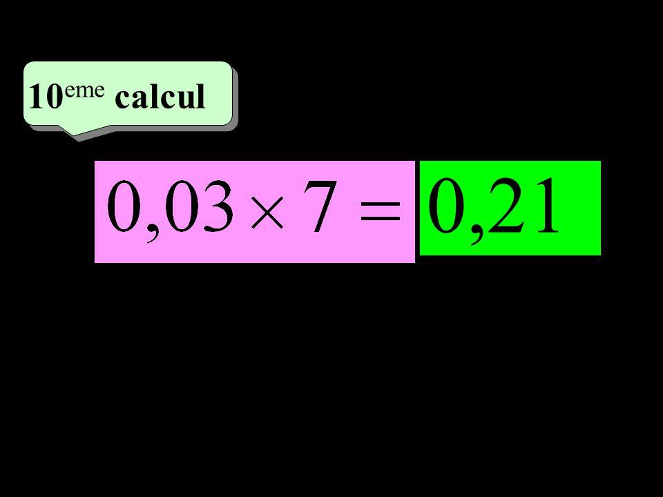 –1–1 5 eme calcul 5 eme calcul 10 eme calcul 0,21