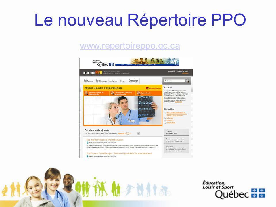 Le nouveau Répertoire PPO www.repertoireppo.qc.ca