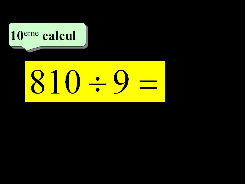 –1–1 5 eme calcul 5 eme calcul 10 eme calcul