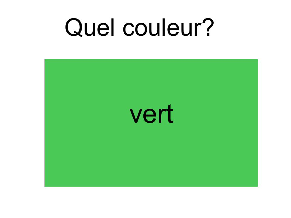 Quel couleur? vert