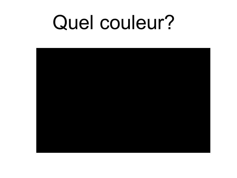 Quel couleur?