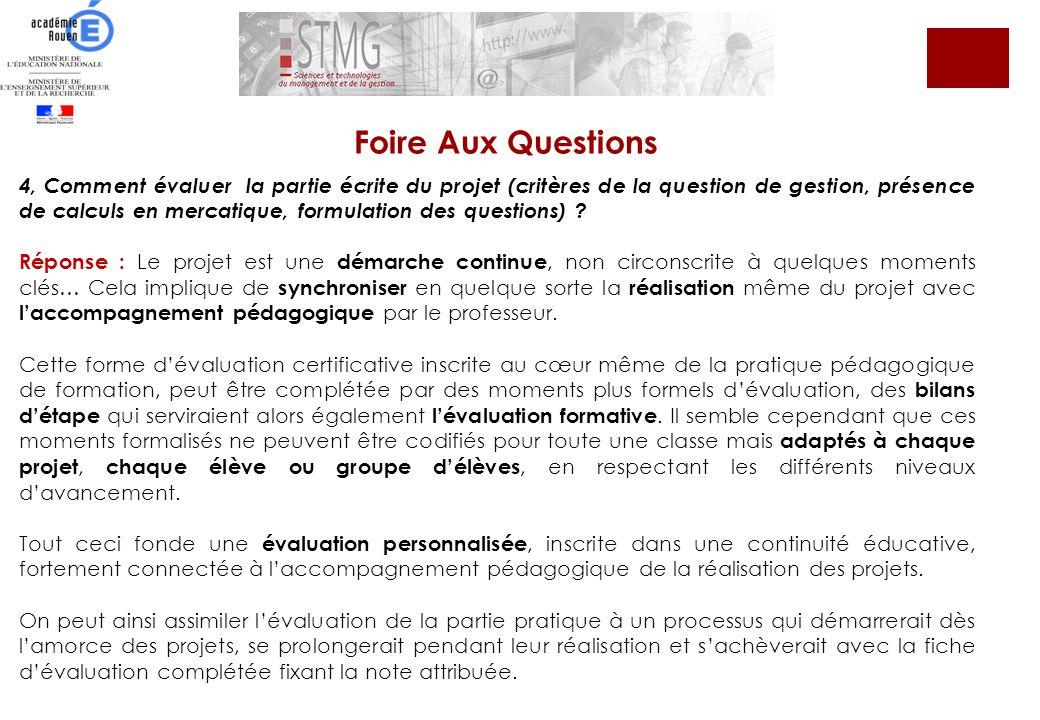 4, Comment évaluer la partie écrite du projet (critères de la question de gestion, présence de calculs en mercatique, formulation des questions) ? Rép