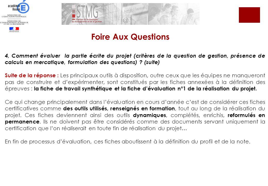 4, Comment évaluer la partie écrite du projet (critères de la question de gestion, présence de calculs en mercatique, formulation des questions) ? (su