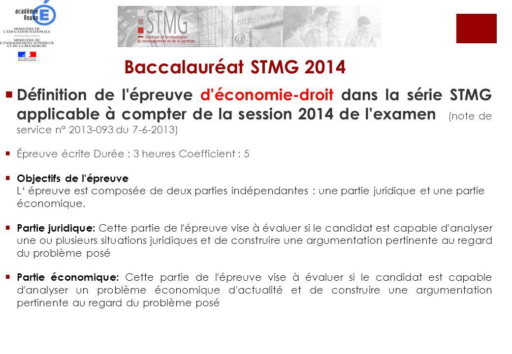 Définition de l'épreuve d'économie-droit dans la série STMG applicable à compter de la session 2014 de l'examen (note de service n° 2013-093 du 7-6-20