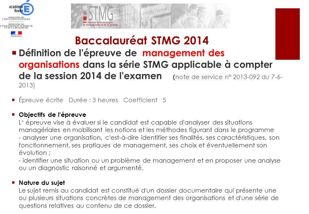 Définition de l'épreuve de management des organisations dans la série STMG applicable à compter de la session 2014 de l'examen ( note de service n° 20