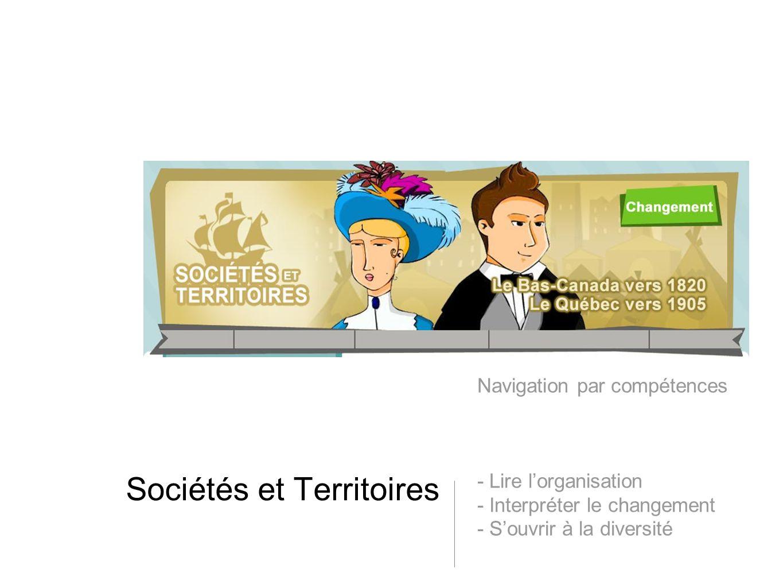 Sociétés et Territoires Navigation par compétences - Lire lorganisation - Interpréter le changement - Souvrir à la diversité