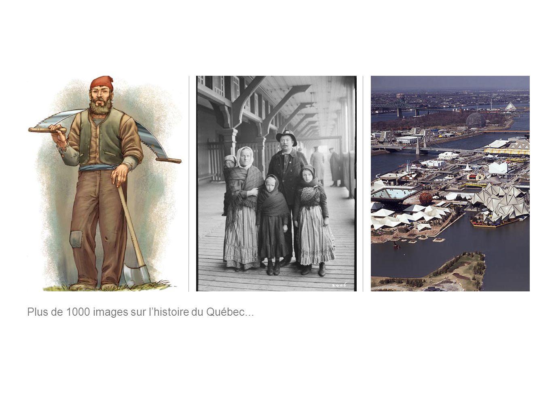 Plus de 1000 images sur lhistoire du Québec...