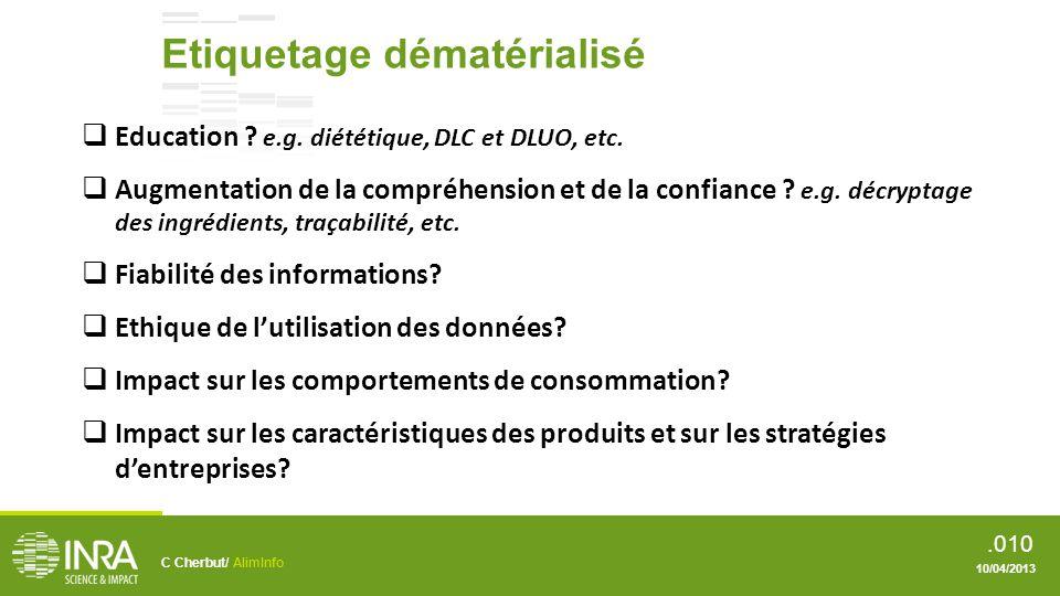 .011 Etiquetage dématérialisé C Cherbut/ AlimInfo 10/04/2013