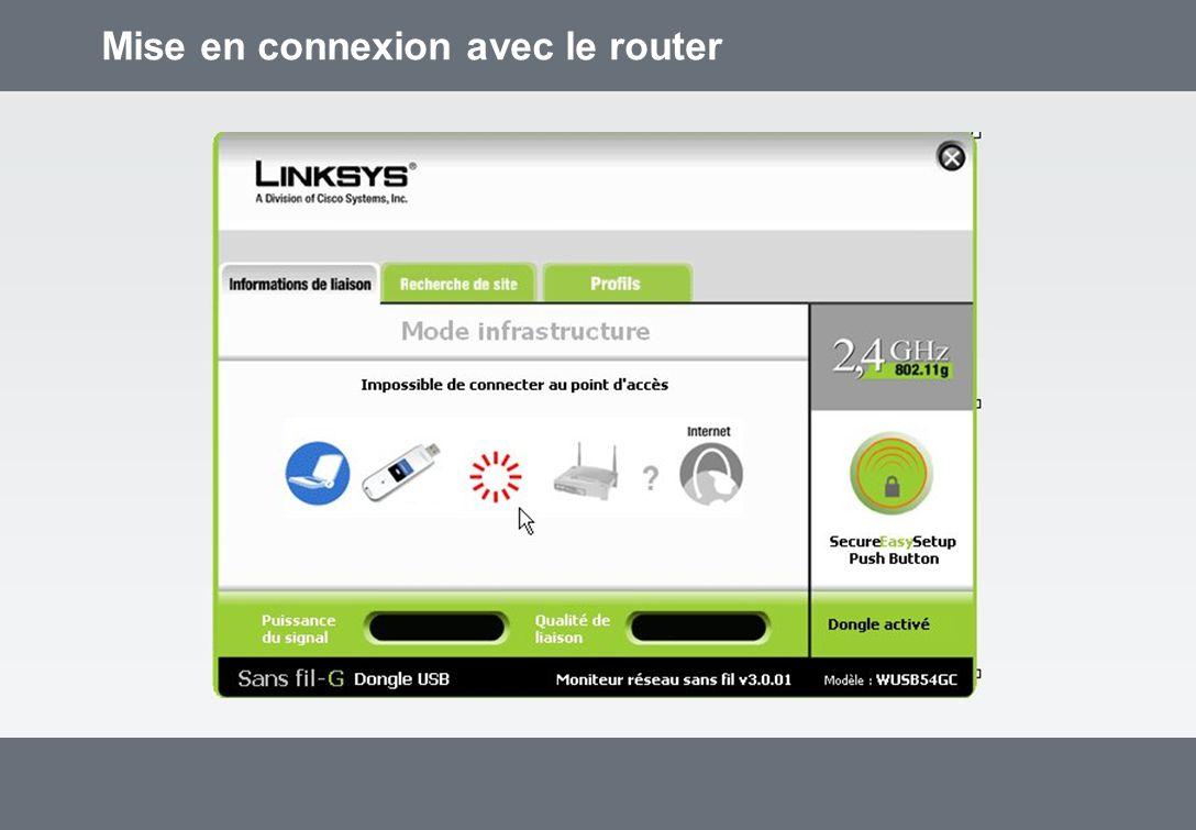 Mise en connexion avec le router