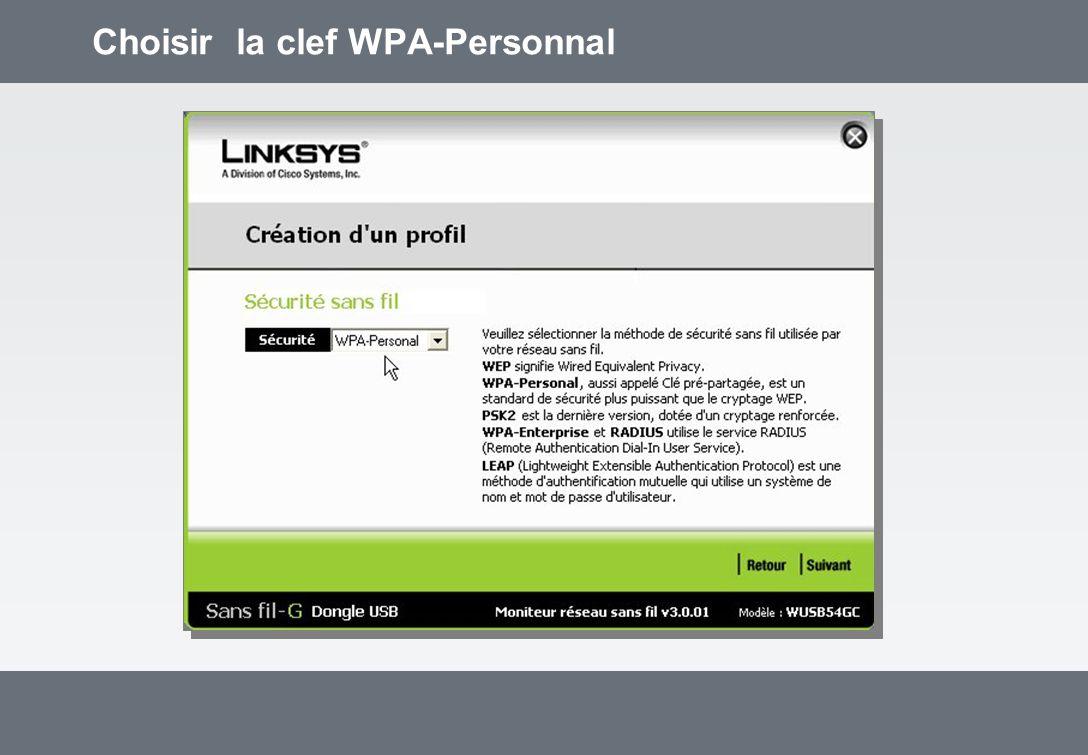 Choisir la clef WPA-Personnal