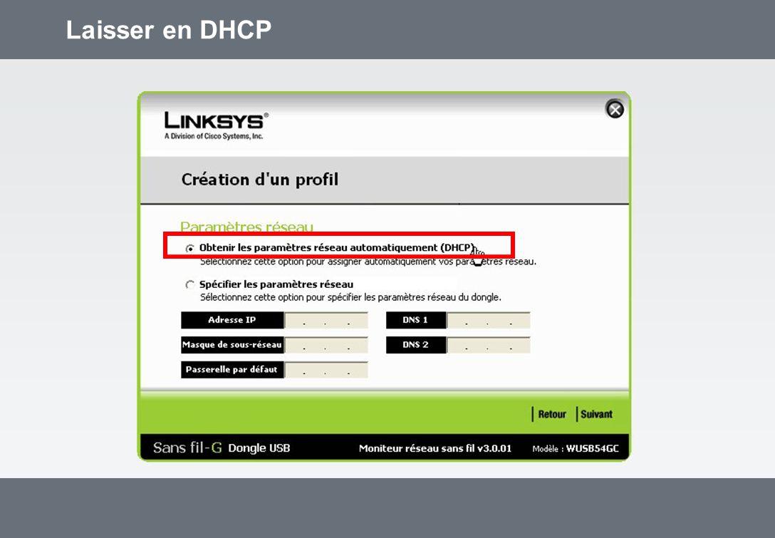 Laisser en DHCP