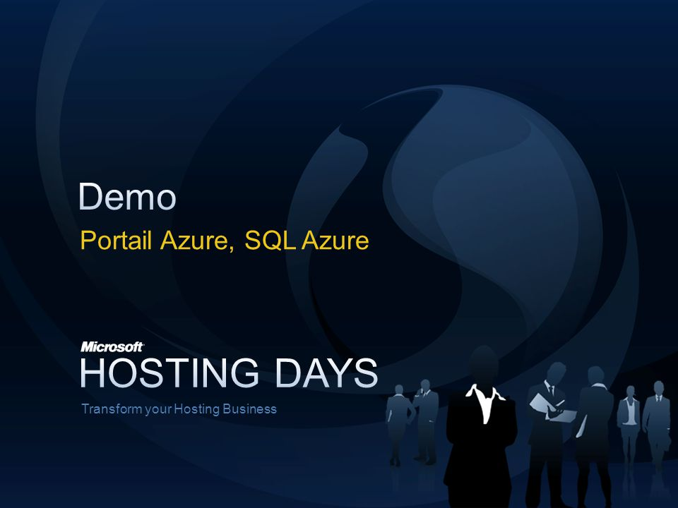 Transform your Hosting Business Portail Azure, SQL Azure