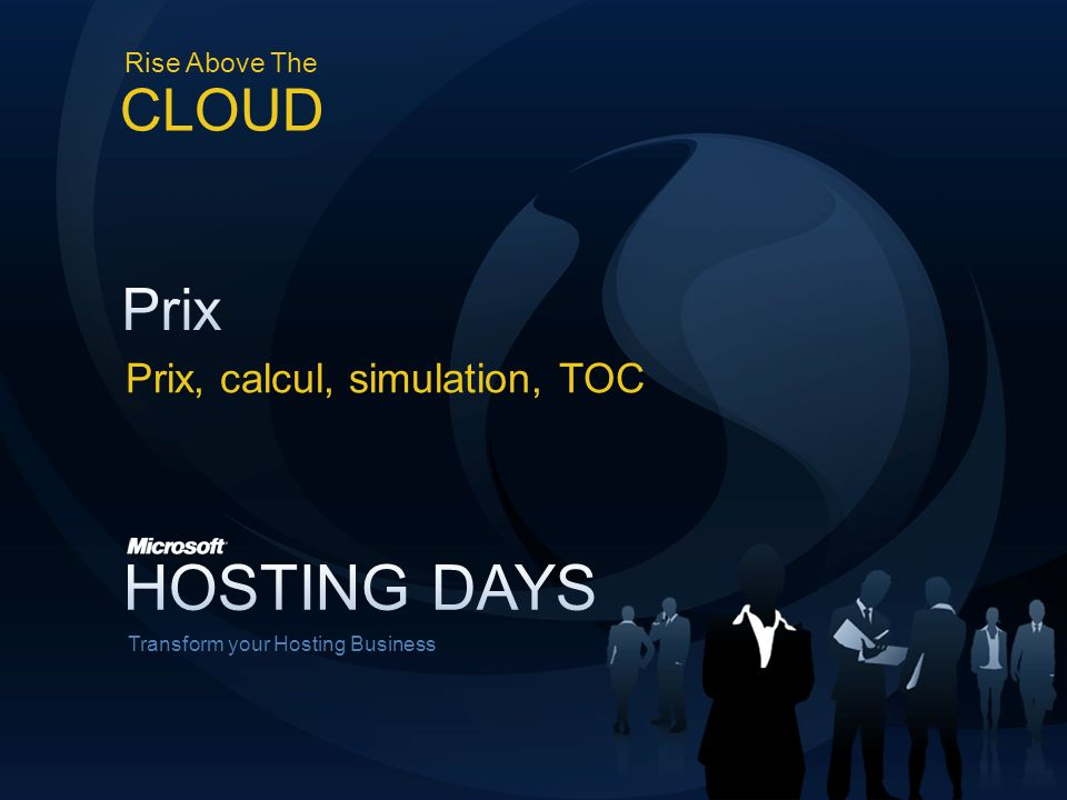 Rise Above The CLOUD Transform your Hosting Business Prix, calcul, simulation, TOC