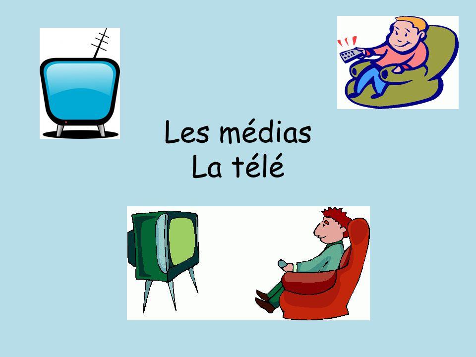Les médias La télé