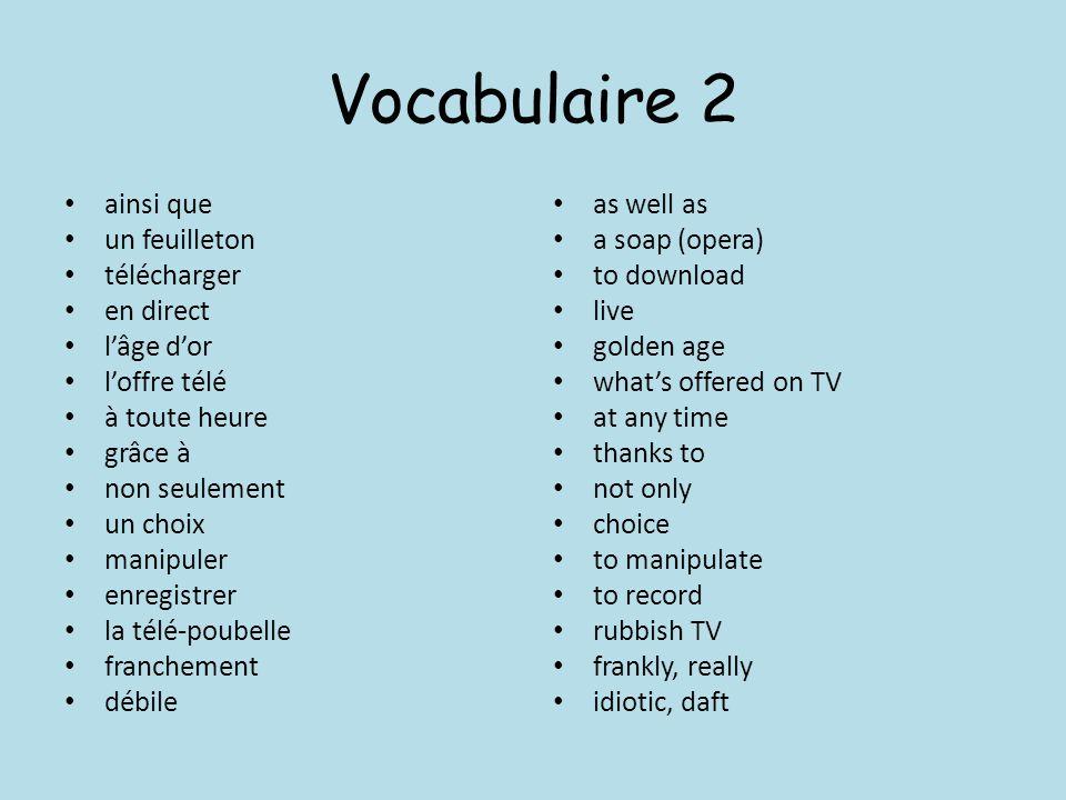 Vocabulaire 2 ainsi que un feuilleton télécharger en direct lâge dor loffre télé à toute heure grâce à non seulement un choix manipuler enregistrer la